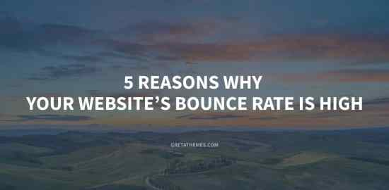 5 reasons why your website's bounce rate is high