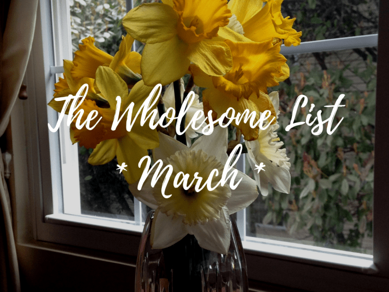 5 Wholesome Things I Learned in March