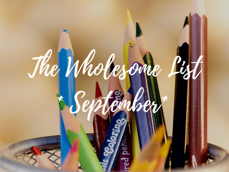September's Wholesome List