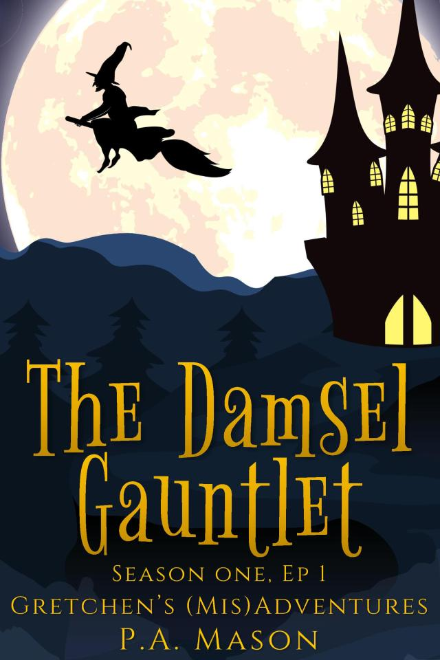 gretchens misadventures episode 1 cover the damsel gauntlet