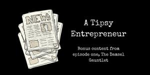 A tipsy entrepreneur