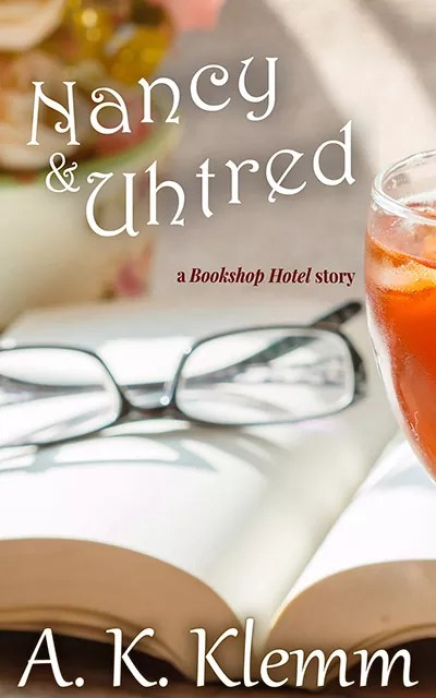 Nancy & Uhtred (Bookshop Hotel 3)