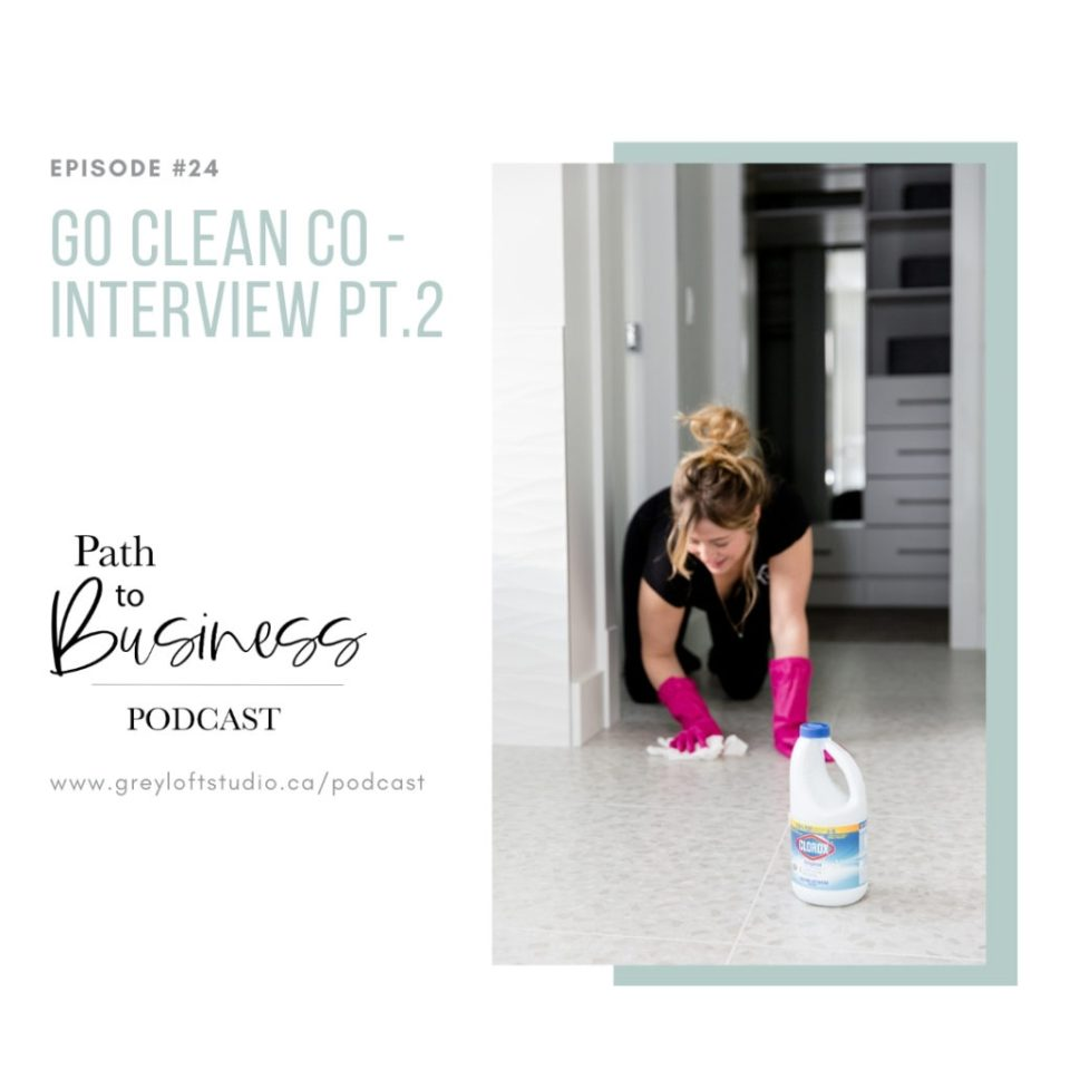 Go Clean Co - Path to Business Podcast -Sarah McAllister - Cleaning Army interview podcast episode #2.
