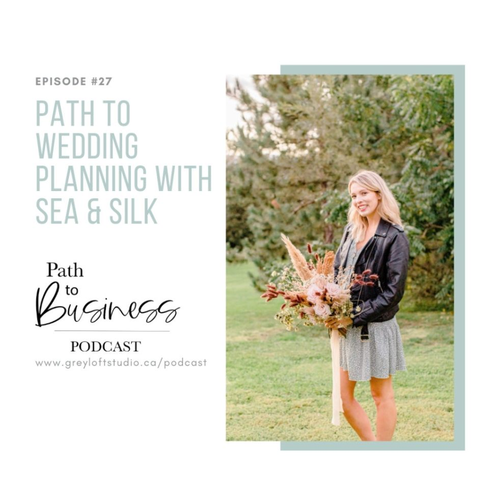 27. Path to Wedding Planning with Sea & Silk interview on the Path to Business Podcast. Amanda shares all the insights on how she's gotten to where she is today! Bethany from Grey Loft Studio, an Ottawa Wedding Photographer & Podcast Host discuss business & behind the scenes of owning a wedding business.