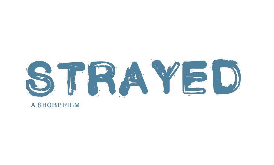 Strayed Short Film
