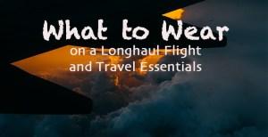 What to wear on a longhaul flight