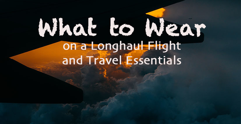 What to wear on a longhaul flight