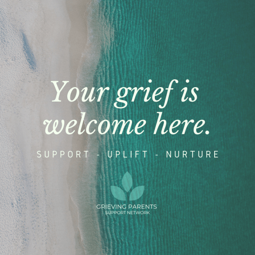 welcome to grieving parents