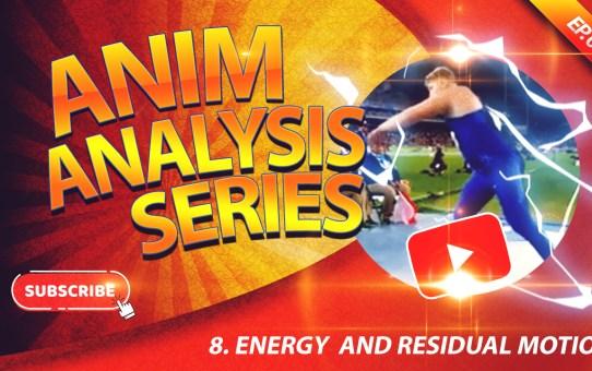 8. ANIM ANALYSIS SERIES - Energy and Residual Motion