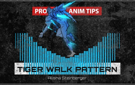 TIGER WALK PATTERN - PRO ANIM TIPS with Alisha Steinberger
