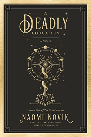 "Book jacket cover image for ""Deadly Education""."