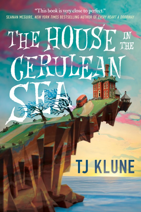 "Book jacket cover image for ""The House in the Cerulean Sea""."