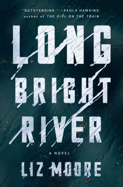 "Image of book jacket for ""Long Bright River""."