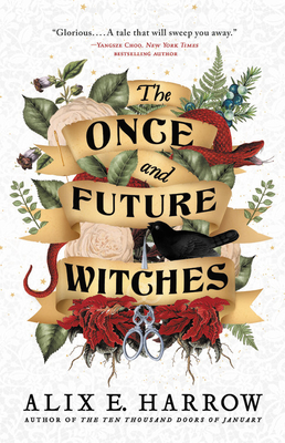 "Book jacket cover image for ""The Once and Future Witches""."