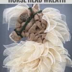 How To Make A Burlap Horse Head Wreath Grillo Designs