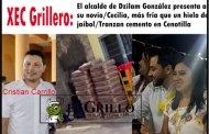 XEC Grillero: El alcalde de Dzilam presenta a su novio/Cecilia, más fría que un hielo de jaibol/Roban cemento en Cenotillo