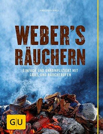 Weber's  Räuchern: Einfach und unkompliziert mit Grill und Räucherofen (GU Weber Grillen) -