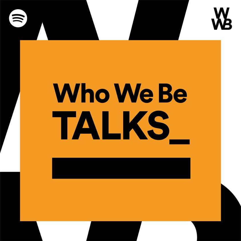 Podcast-Cover-Key-Art_WhoWeBeTalks_Rebrand.jpg