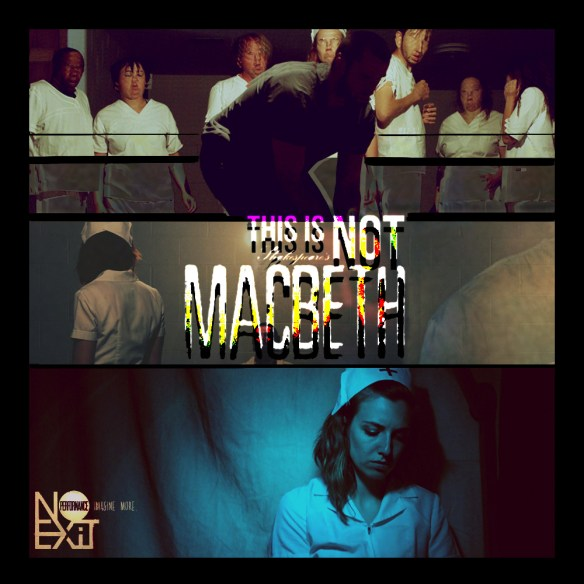 This Is Not Shakespeare's MACBETH