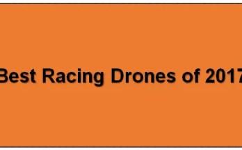 9 best racing drones of 2017