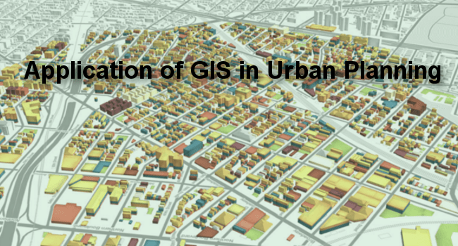 Application of GIS in Urban Planning