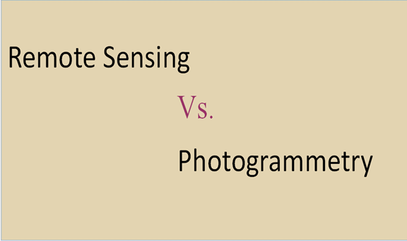 Difference between Remote sensing and Photogrammetry
