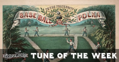 Tune of the Week: Base Ball Polka