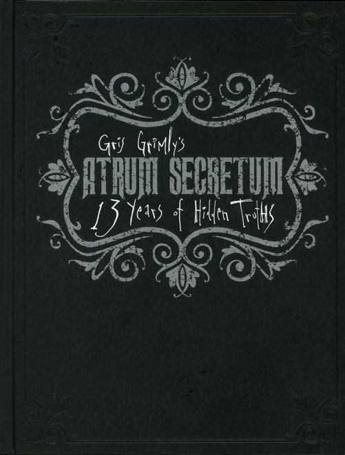 Atrum secretum 13 years of hidden truths gris grimly sketch book