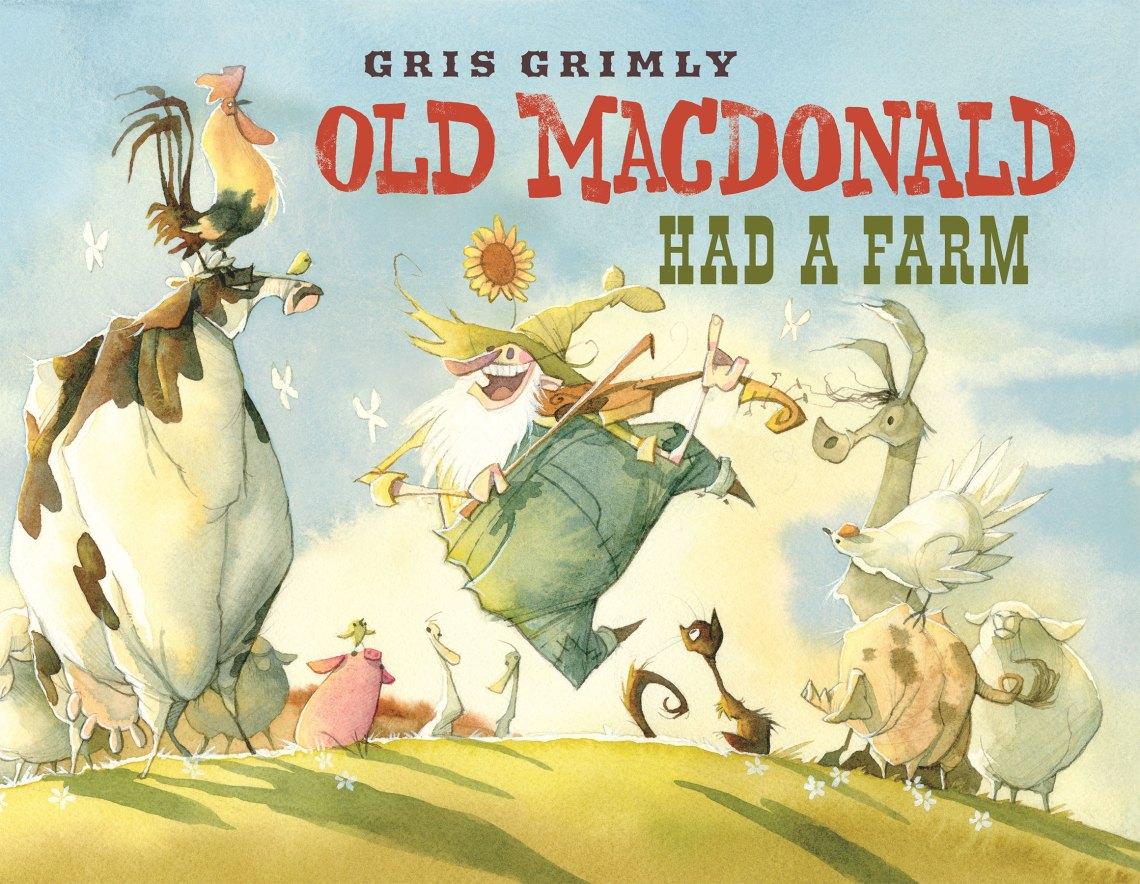 Old MacDonald Had A Farm gris grimly farm rural watercolor animals mcdonald childrens picture book