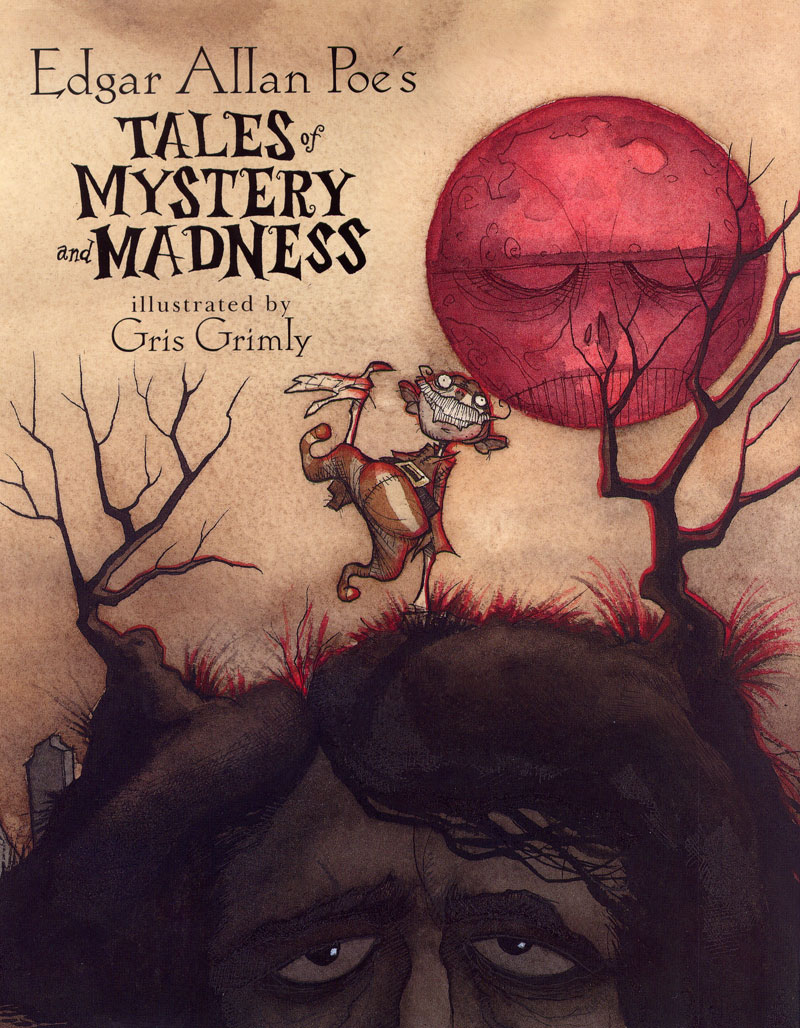Tales Of Mystery And Madness edgar allan poe the black cat gris grimly