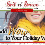 Episode #23: How to Add Wow to Your Holiday Wardrobe