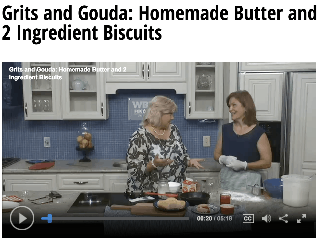 Screen shot of Good Day Alabama video Grits and Gouda segment Biscuits and homemade butter