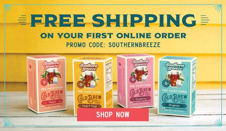 Free Shipping on Southern Breeze Sweet Tea on your 1st online order. All four flavors of tea pictured in boxes