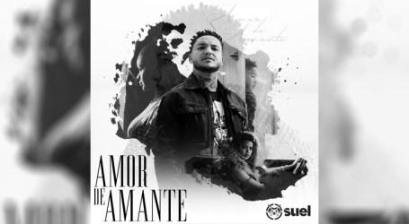 "Suel lança clipe de ""Amor de Amante"""
