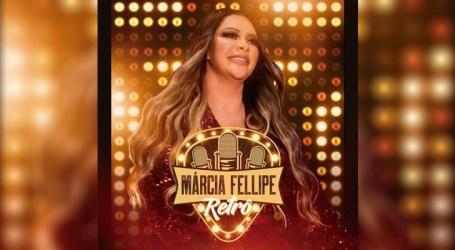 """Márcia Fellipe lança o álbum """"Retrô"""""""