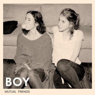 BOY 'Mutual Friends' - CD (Vorbestellen)