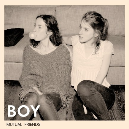 BOY 'Mutual Friends' - CD (Vorbestellen)