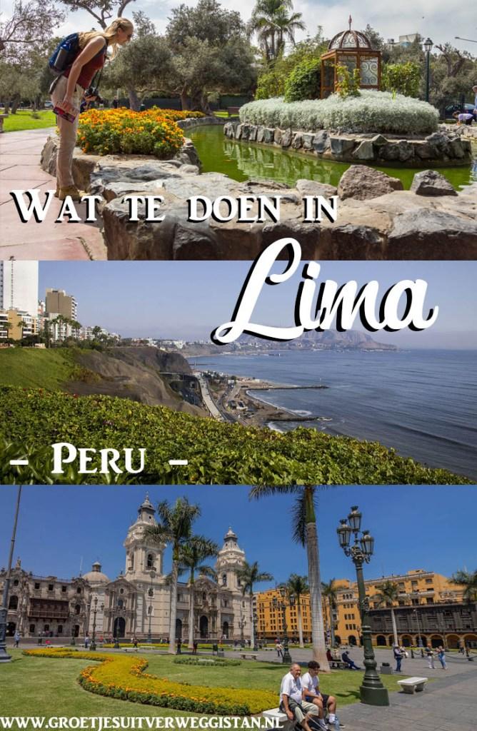 Pinterest afbeelding: wat te doen in Lima, met afbeeldingen uit alle wijken