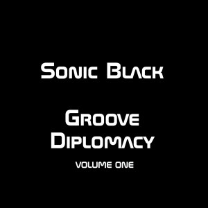 Groove Diplomacy Vol 1 Cover Art