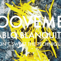 Groovement Podcast: Pablo Blanquito - Don't Sweat the Technique