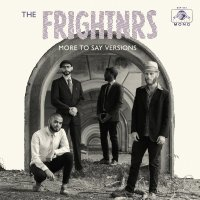 New music / The Frightnrs: More To Say Versions