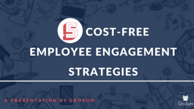 5 cost-free Employee Engagement Strategies