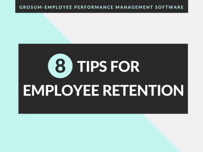 8 Tips for Employee Retention