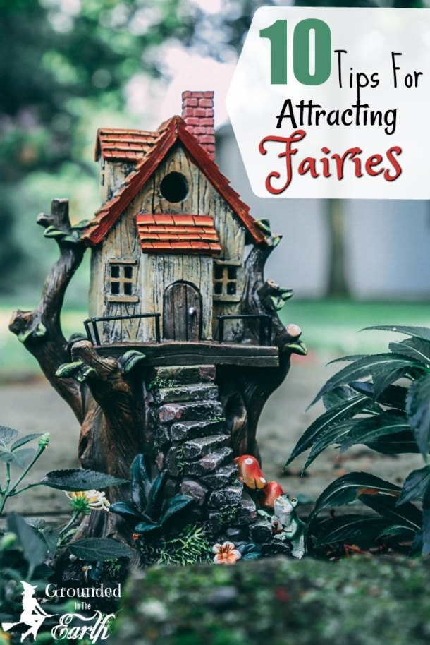 tips to attract fairies