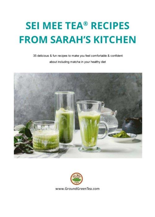 SEI MEE TEA® RECIPES FROM SARAH'S KITCHEN