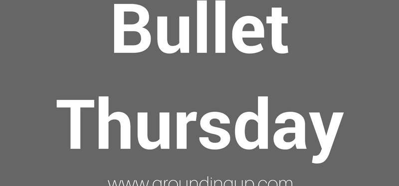 Three Bullet Thursday