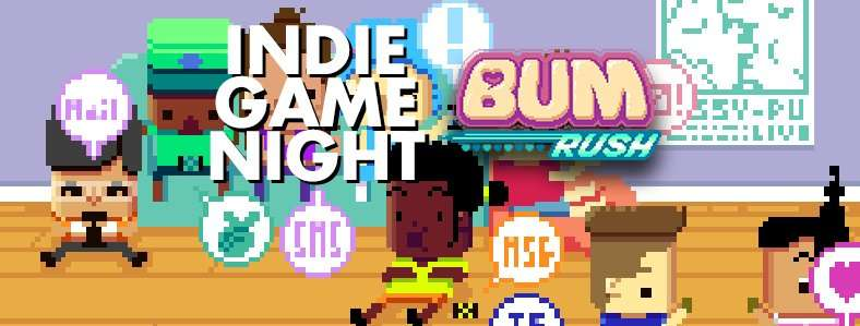 Image for Indie Game Night: Bum Rush Party & Filming
