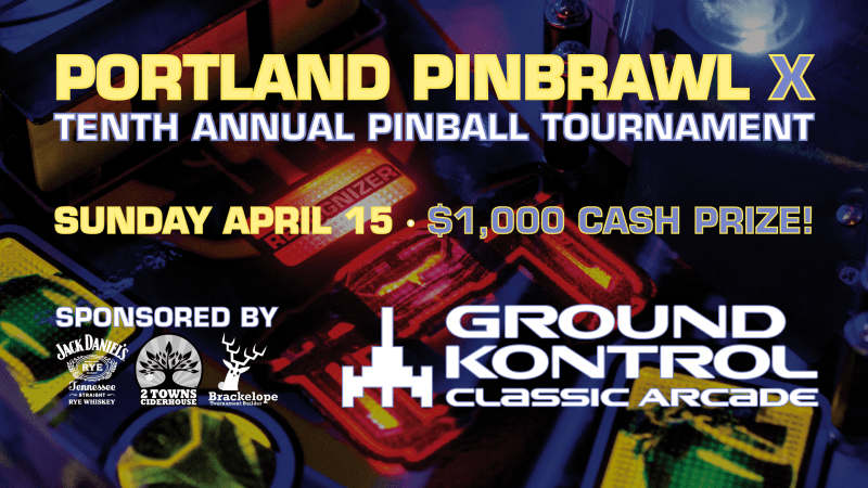 Image for Portland Pinbrawl X – Our 10th Annual Pinball Tournament – Sunday 4/15