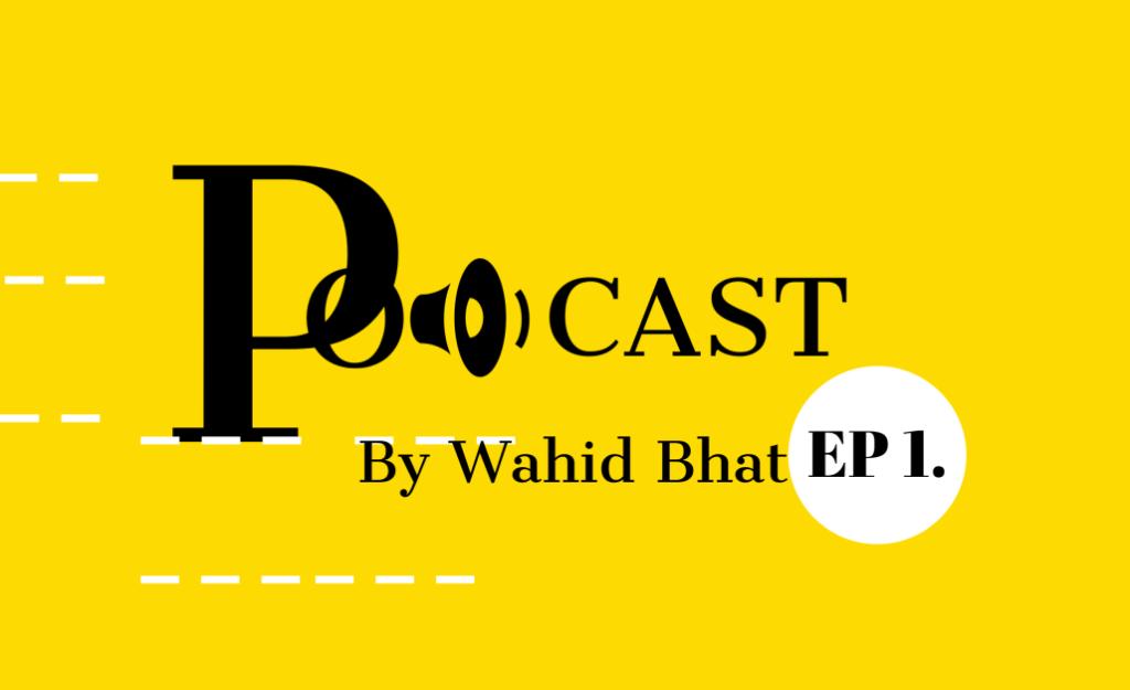 Podacst Episode 1