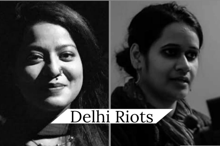 Natasha Narwal Safoora zargal delhi riot connection
